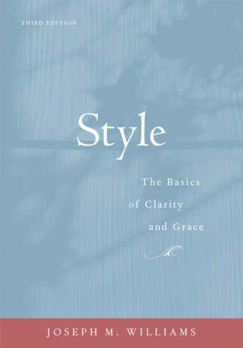 9780205605354: Style: The Basics of Clarity and Grace (3rd Edition)