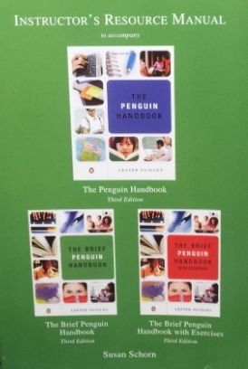 Instructor's Resource Manual to Accompany the Penguin: Susan Schorn