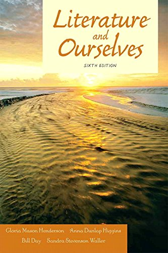 9780205606382: Literature and Ourselves: A Thematic Introduction for Readers and Writers (6th Edition)