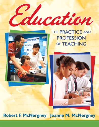 9780205608171: Education: The Practice and Profession of Teaching