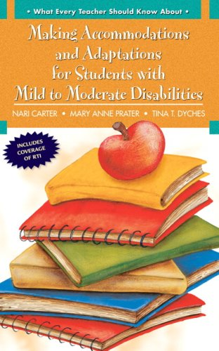 9780205608362: What Every Teacher Should Know About: Making Accommodations and Adaptations for Students with Mild to Moderate Disabilities