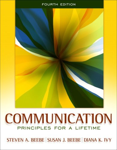 9780205609307: Communication: Principles for a Lifetime (4th Edition)