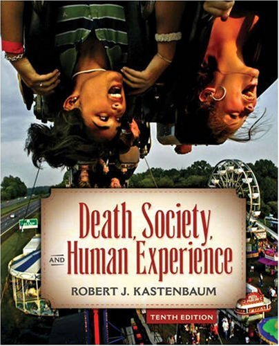 9780205610532: Death, Society, and Human Experience (10th Edition)