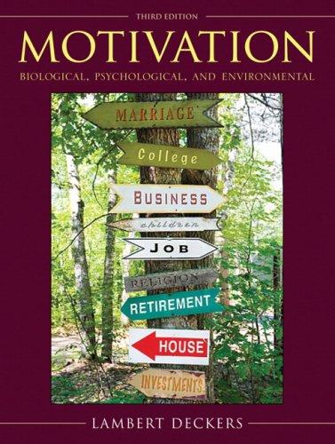 9780205610815: Motivation: Biological, Psychological, and Environmental