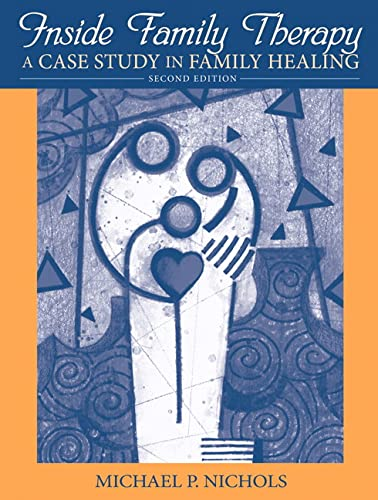 9780205611072: Inside Family Therapy: A Case Study in Family Healing (2nd Edition)