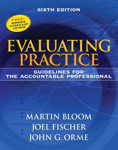 9780205612017: Evaluating Practice: Guidelines for the Accountable Professional (6th Edition)