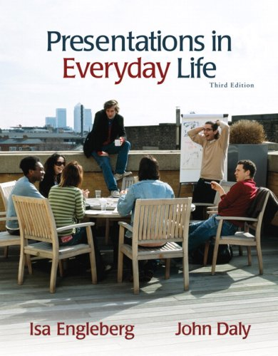 9780205612758: Presentations in Everyday Life (3rd Edition)