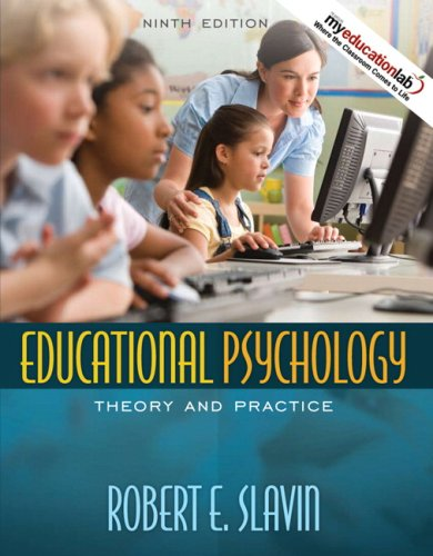 9780205616121: Educational Psychology: Theory and Practice (with MyEducationLab) (9th Edition)