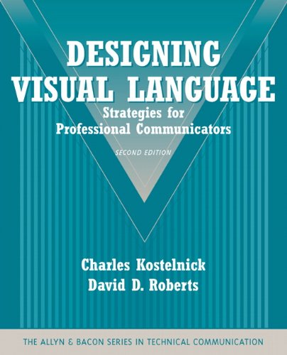9780205616404: Designing Visual Language: Strategies for Professional Communicators (Part of the Allyn & Bacon Series in Technical Communication) (2nd Edition)