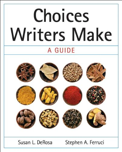 9780205617050: Choices Writers Make: A Guide