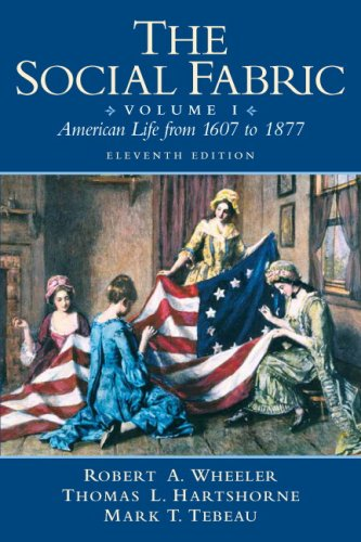 9780205617340: The Social Fabric: American Life From 1607 to 1877, Vol. 1, 11th Edition