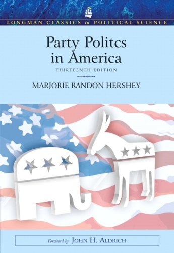 9780205619634: Party Politics in America (Longman Classics in Political Science) (13th Edition)