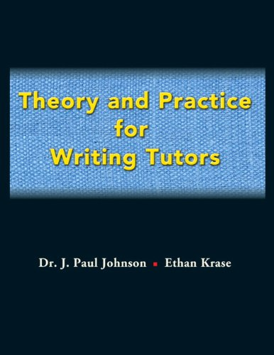 9780205620715: Theory and Practice for Writing Tutors