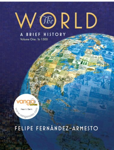 9780205621200: World: A Brief History, Volume 1 (to 1500) Value Package (includes MyHistoryLab Student Access  for World / Western Civ., 2-semester)