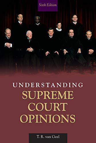 9780205621613: Understanding Supreme Court Opinions