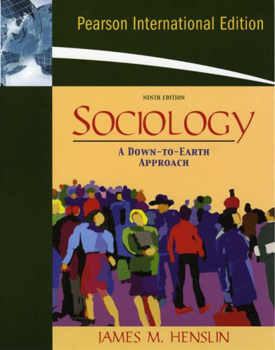 9780205621804: Sociology: A Down-to-Earth Approach: International Edition