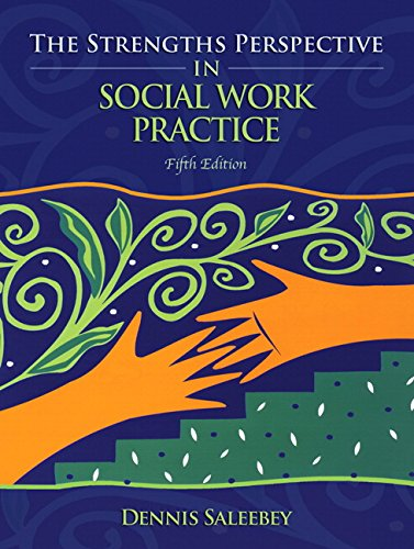 9780205624416: The Strengths Perspective in Social Work Practice (5th Edition)