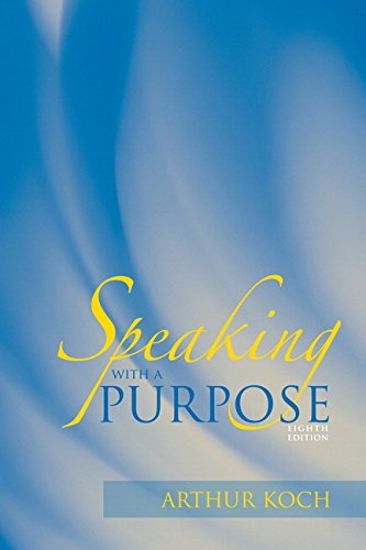 9780205624928: Speaking with a Purpose (8th Edition)