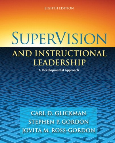 9780205625031: SuperVision and Instructional Leadership: A Developmental Approach (8th Edition)