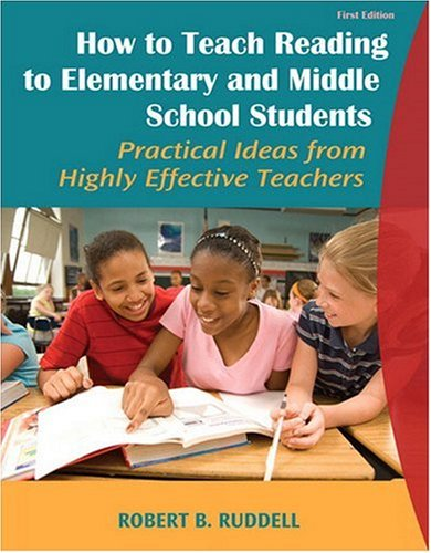 9780205625420: How to Teach Reading to Elementary and Middle School Students: Practical Ideas from Highly Effective Teachers