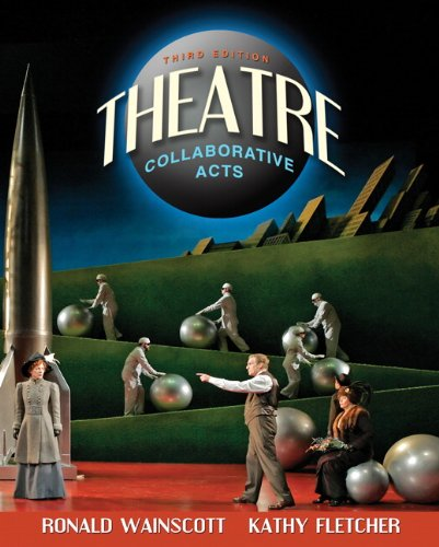 9780205625697: Theatre: Collaborative Acts (3rd Edition)