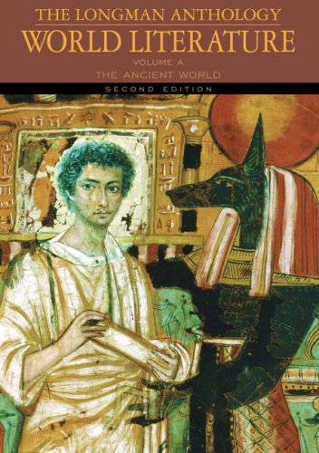 9780205625956: The Longman Anthology of World Literature, Volume A: The Ancient World (2nd Edition)