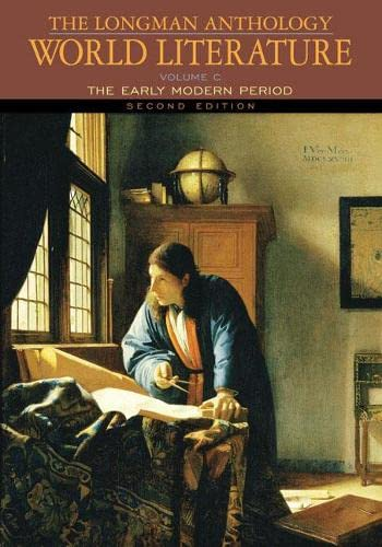 9780205625970: The Longman Anthology of World Literature, Volume C: The Early Modern Period (2nd Edition)