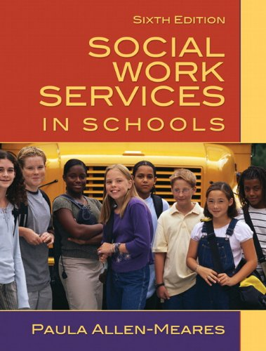 9780205627127: Social Work Services in Schools (6th Edition)