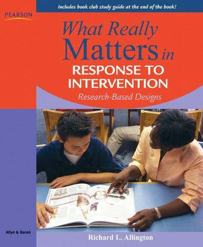 9780205627547: What Really Matters in Response to Intervention: Research-based Designs