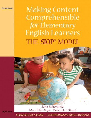 Making Content Comprehensible for Elementary English Learners: Jana A. Echevarria,