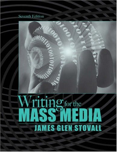 9780205627844: Writing for the Mass Media (7th Edition)