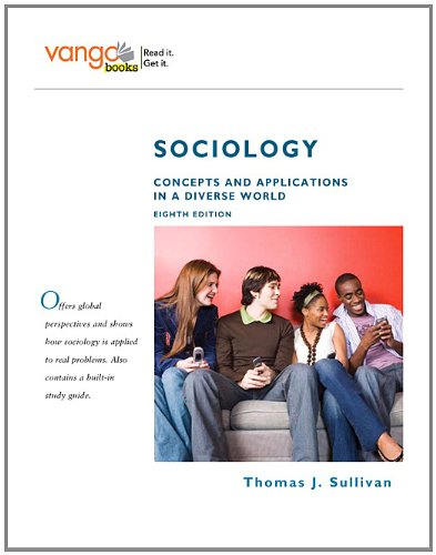 9780205628063: Sociology: Concepts and Applications in a Diverse World, VangoBooks (8th Edition)