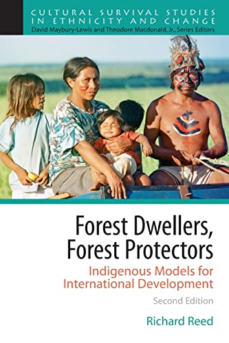 9780205628117: Forest Dwellers, Forest Protectors: Indigenous Models for International Development