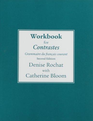 9780205628483: Workbook for Contrastes: Grammaire du francais courant