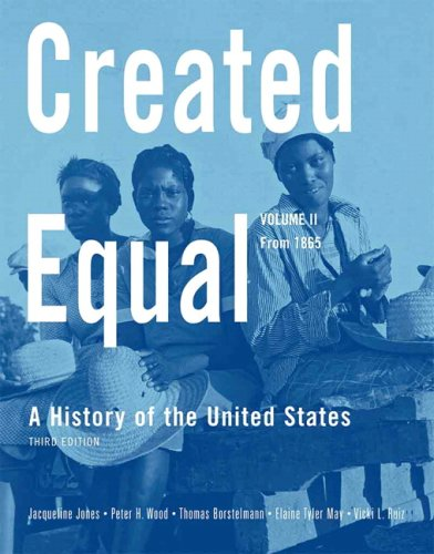 9780205628568: Created Equal: A History of the United States, Volume 2 (from 1865) Value Package (includes MyHistoryLab with E-Book Student Access Code for Amer Hist - LONGMAN (1-sem for Vol. I & II))