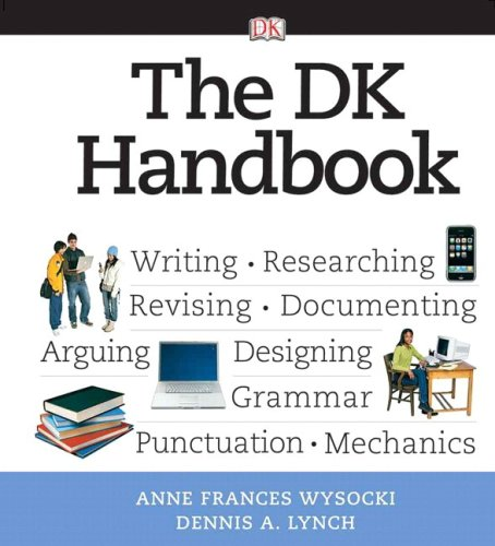 9780205629084: DK Handbook, The (spiral) (Wysocki/Lynch Series)
