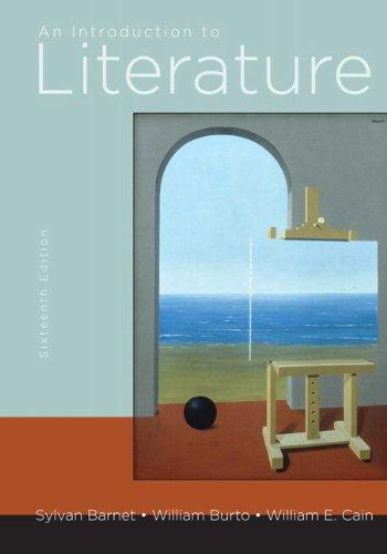 An Introduction to Literature (16th Edition): Barnet, Sylvan; Burto,