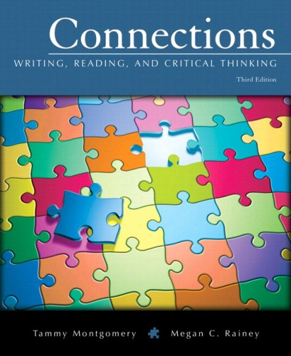 9780205634170: Connections: Writing, Reading, and Critical Thinking (with MyWritingLab Student Access Code Card) (3rd Edition) (Montgomery-Rainey Series)