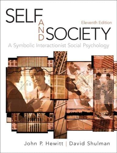 9780205634378: Self and Society: A Symbolic Interactionist Social Psychology (11th Edition)