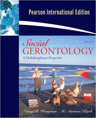 9780205635917: Social Gerontology: A Multidisciplinary Perspective - Eighth Edition (International Edition)