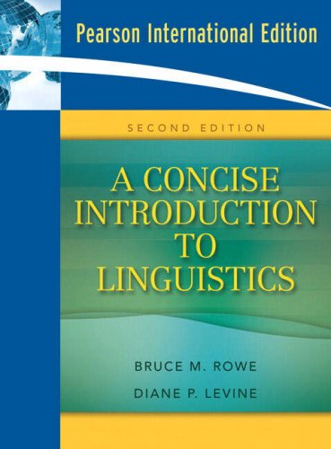 9780205635924: A Concise Introduction to Linguistics: International Edition