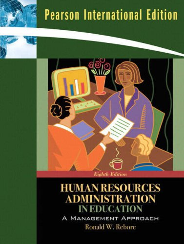 9780205636891: Human Resources Administration in Education: A Management Approach: International Edition