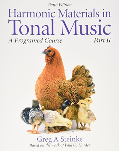 Harmonic Materials in Tonal Music: A Programmed Course, Part 2 with CD (10th Edition): Steinke, ...