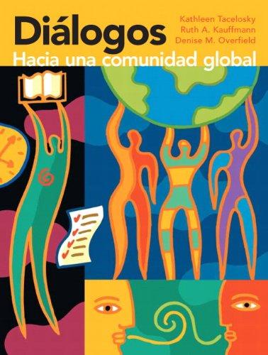 9780205643943: Dialogos: Hacia una comunidad global