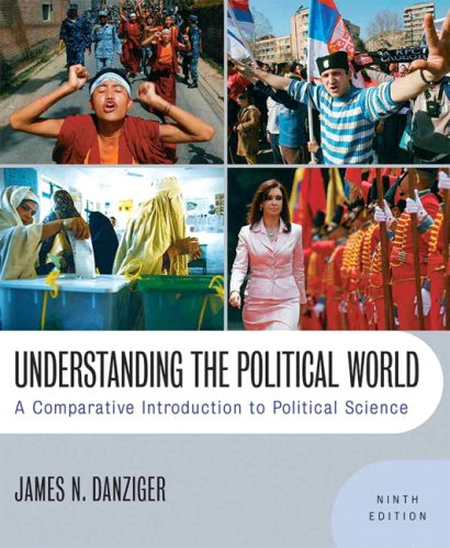 9780205644599: Understanding the Political World: A Comparative Introduction to Political Science: United States Edition