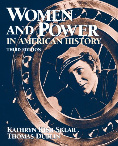 9780205645756: Women and Power in American History (3rd Edition)