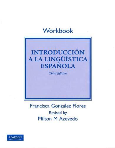 Student Workbook for Introduccion a la linguistica: Milton M. Azevedo