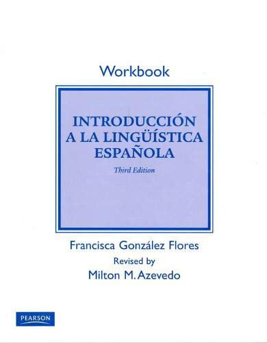 9780205647064: Student Workbook for Introduccion a la linguistica espanola