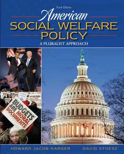 9780205647705: American Social Welfare Policy, a Pluralist Approach, Examination Copy