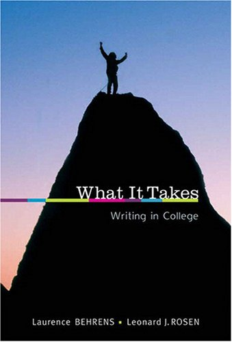 9780205647828: What it Takes: Writing in College